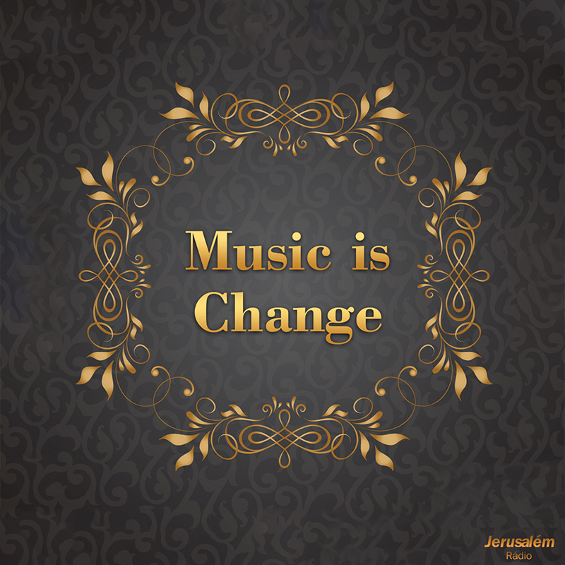 Music is Change